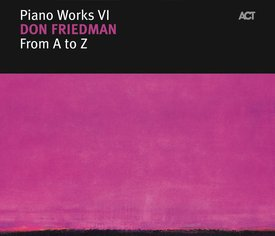 Piano Works VI: From A To Z