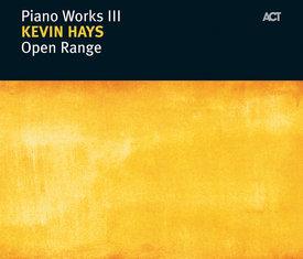 Piano Works III: Open Range