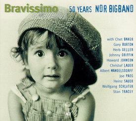 Bravissimo - 50 Years NDR Bigband