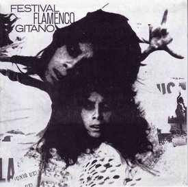 The Original Festival Flamenco Gitano 1965