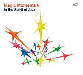 "Magic Moments 6 ""In The Spirit Of Jazz"""