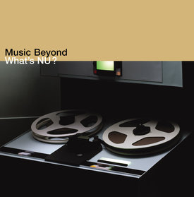 What's Nu? Music Beyond