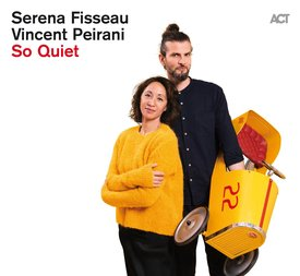Image result for Serena Fisseau and Vincent Peirani - So Quiet